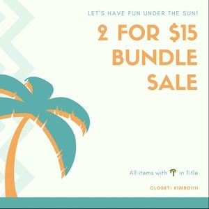 BUNDLE SALE-2 ITEMS FOR $15-MARKED WITH 🌴